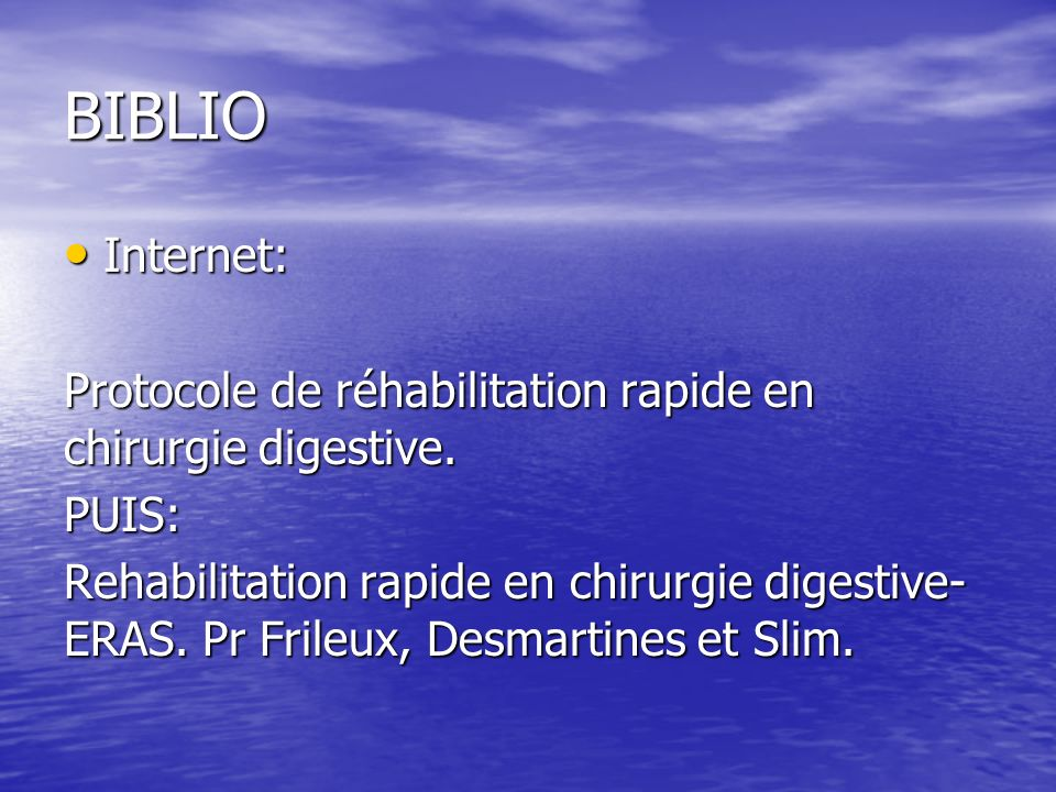 BIBLIO Internet: Protocole de réhabilitation rapide en chirurgie digestive. PUIS: