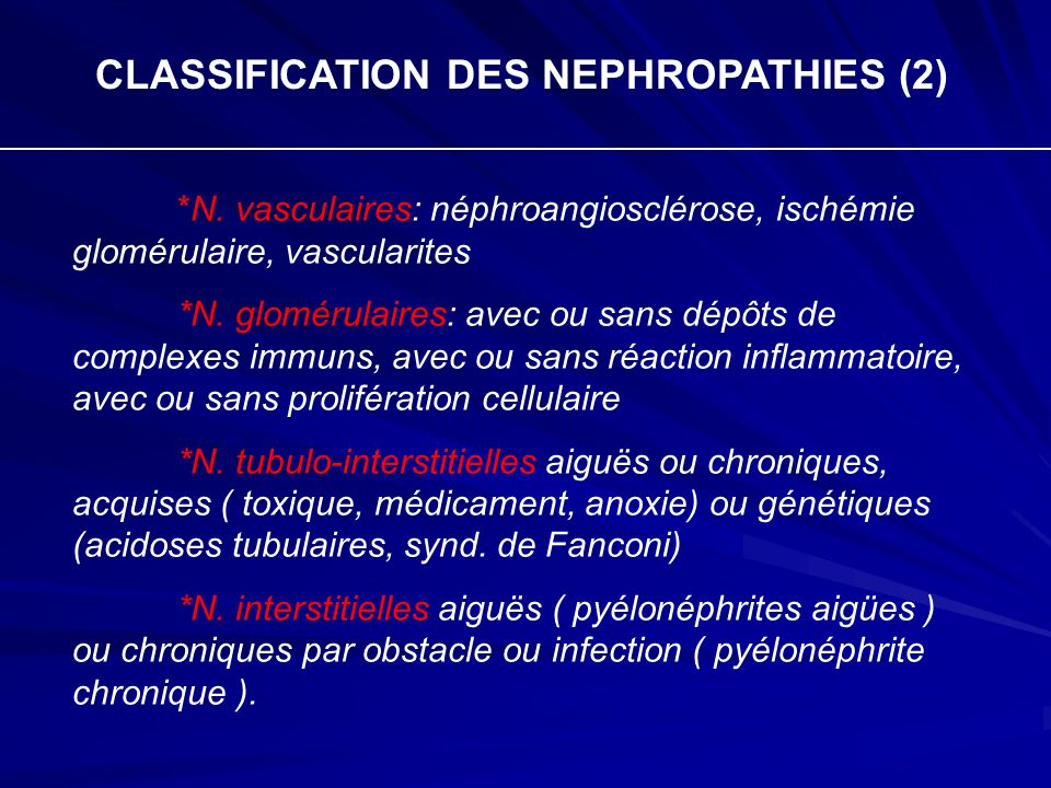 CLASSIFICATION DES NEPHROPATHIES (2)