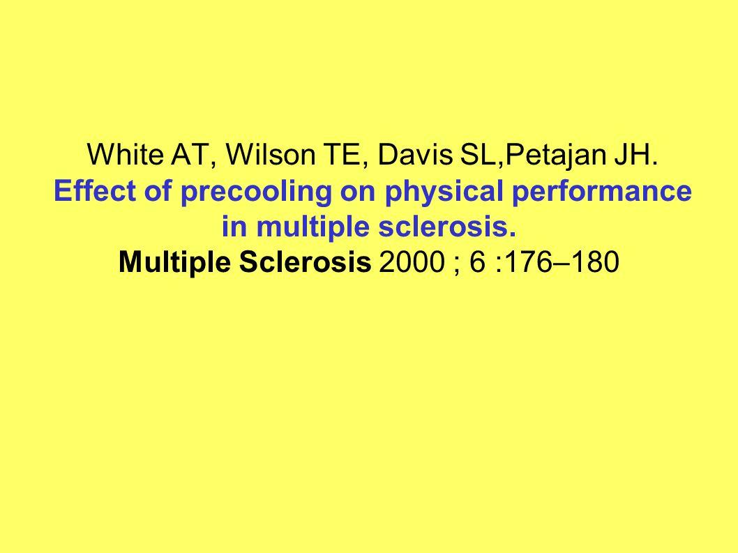 White AT, Wilson TE, Davis SL,Petajan JH