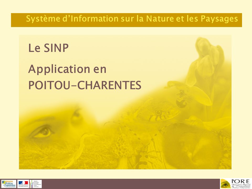 Le SINP Application en POITOU-CHARENTES