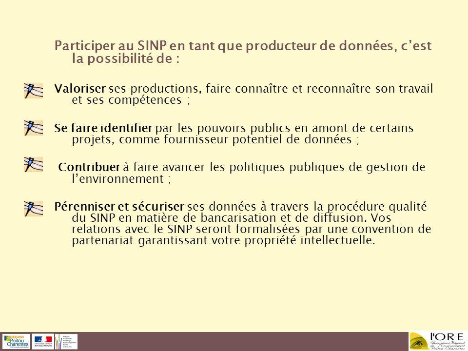 Participer au SINP en tant que producteur de données, c'est la possibilité de :