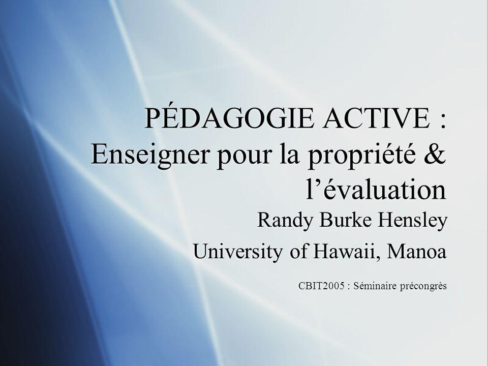 PÉDAGOGIE ACTIVE : Enseigner pour la propriété & l'évaluation