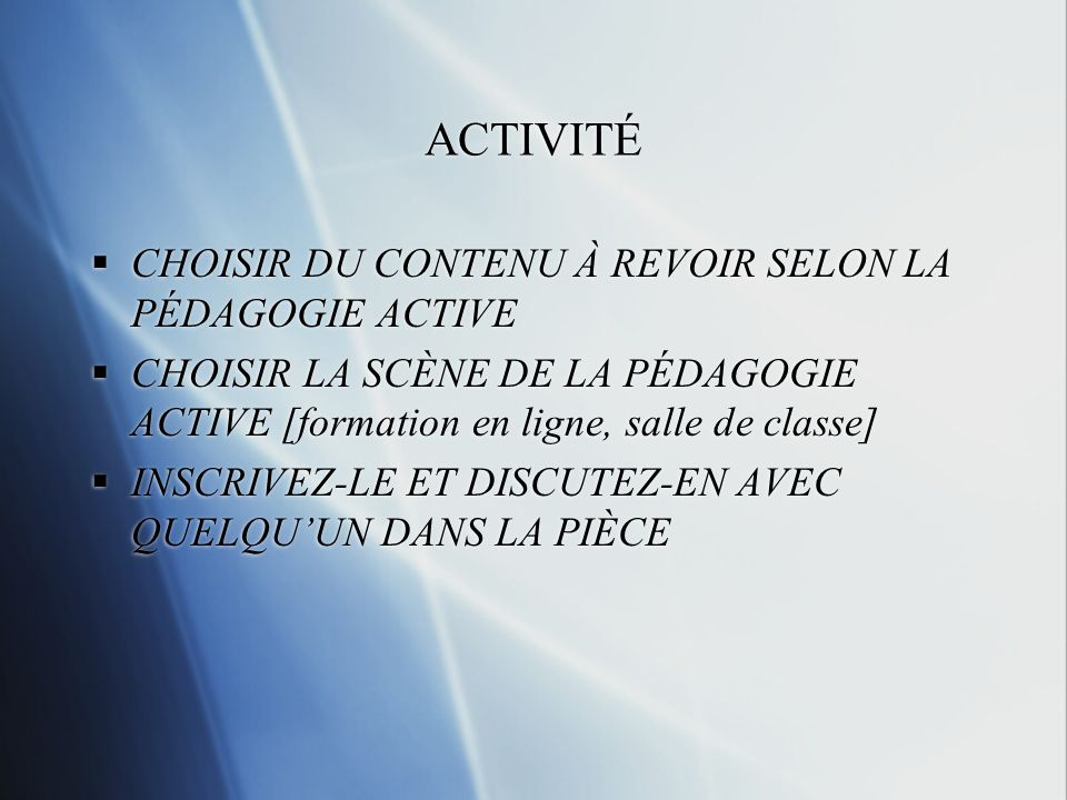 ACTIVITÉ CHOISIR DU CONTENU À REVOIR SELON LA PÉDAGOGIE ACTIVE