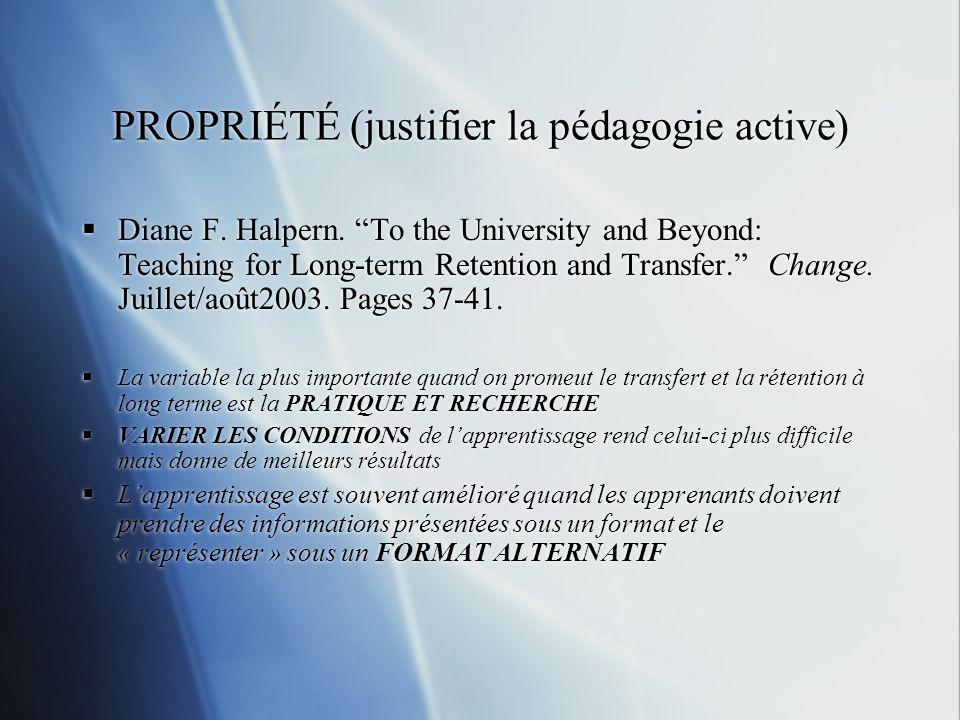 PROPRIÉTÉ (justifier la pédagogie active)