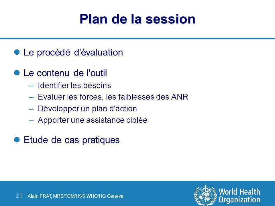 Plan de la session Le procédé d évaluation Le contenu de l outil
