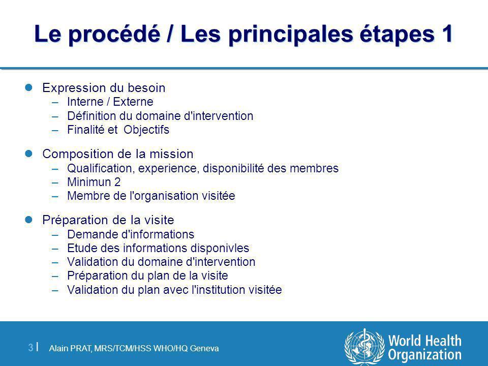 Le procédé / Les principales étapes 1