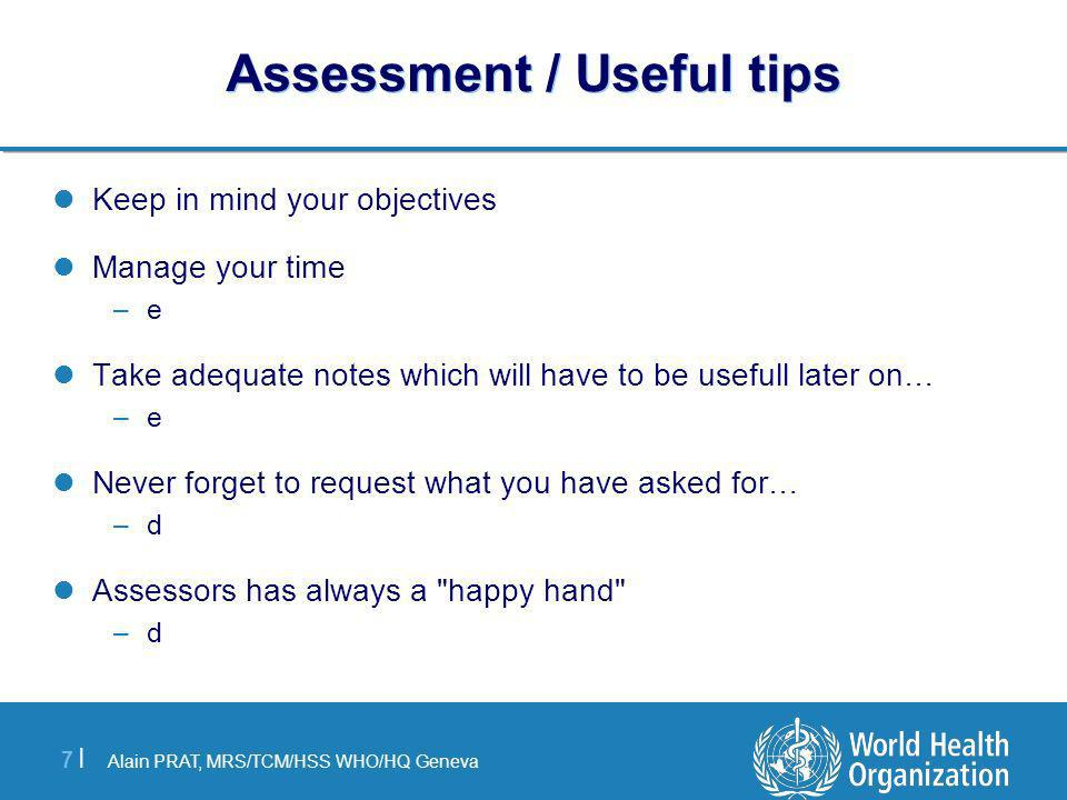 Assessment / Useful tips