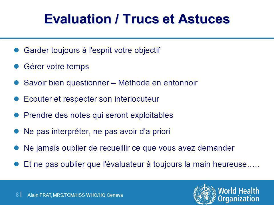 Evaluation / Trucs et Astuces