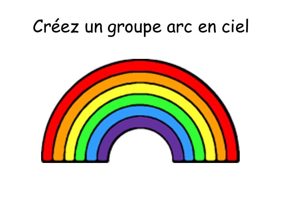Créez un groupe arc en ciel