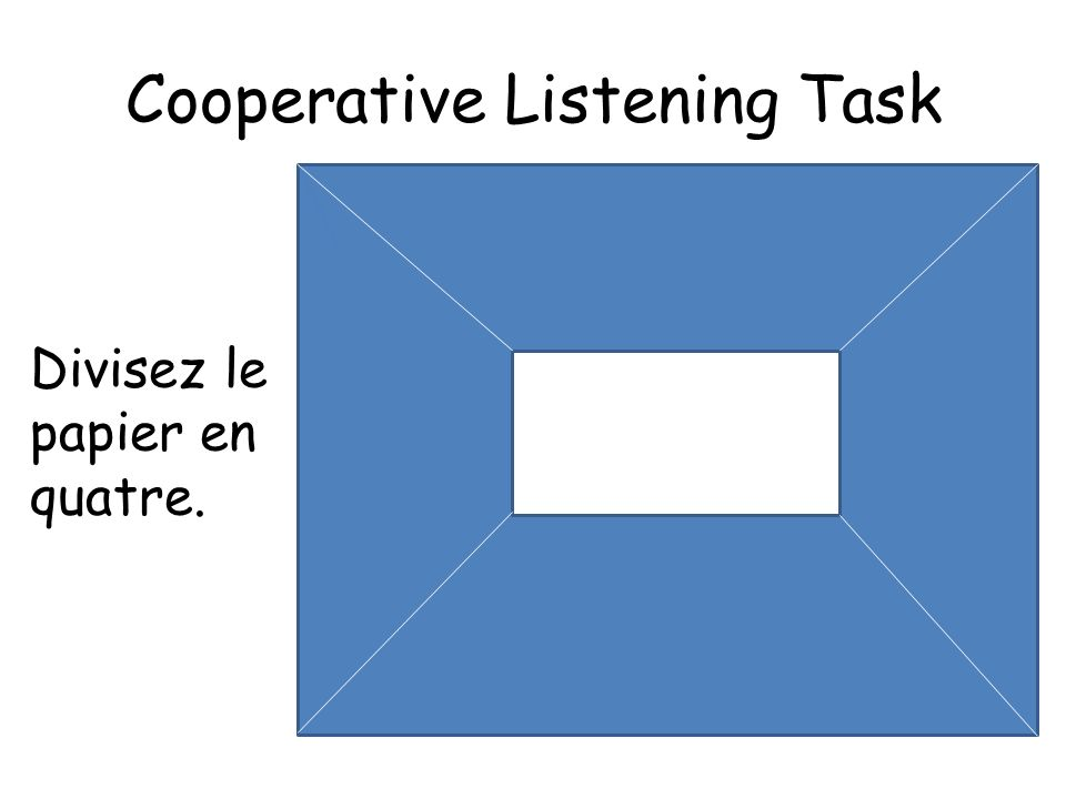 Cooperative Listening Task