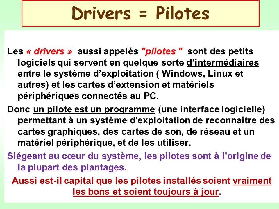 Drivers = Pilotes