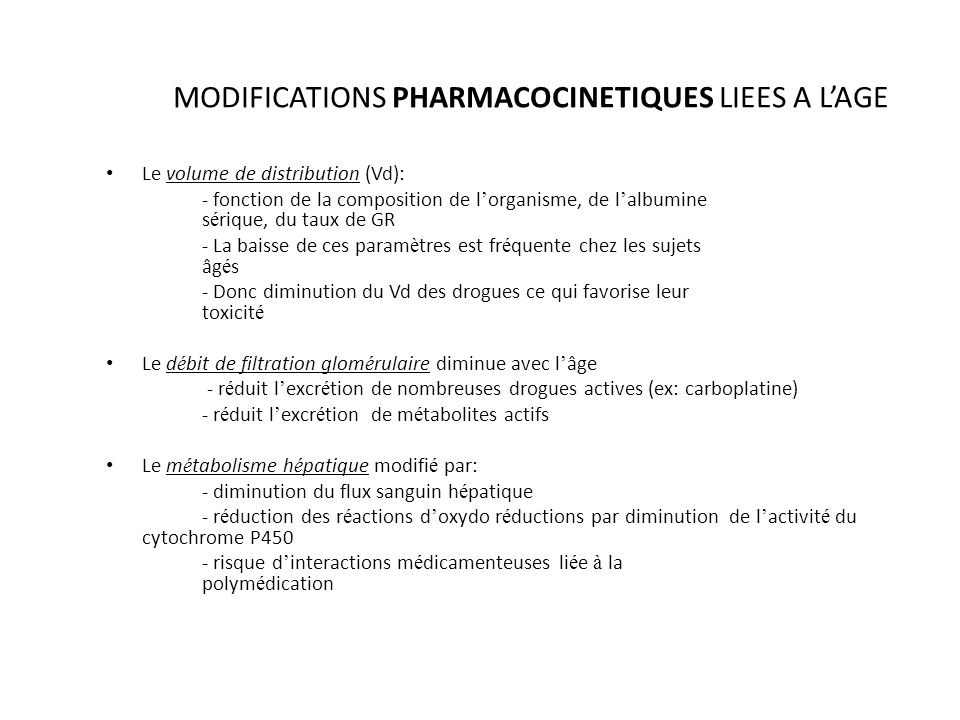 MODIFICATIONS PHARMACOCINETIQUES LIEES A L'AGE