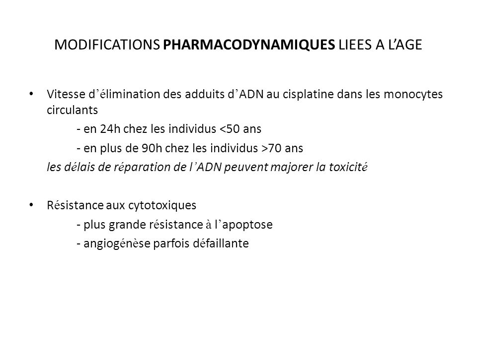 MODIFICATIONS PHARMACODYNAMIQUES LIEES A L'AGE