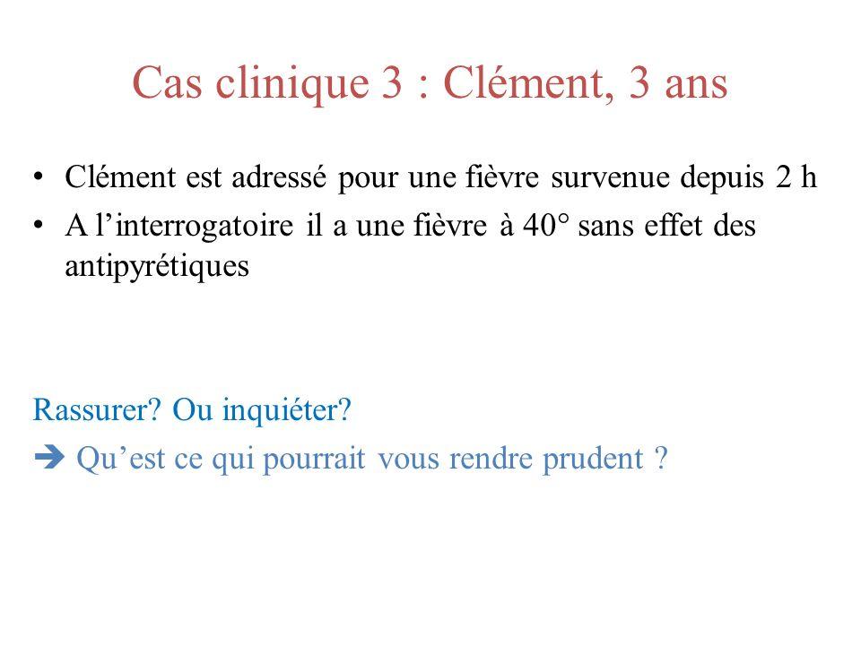 Cas clinique 3 : Clément, 3 ans
