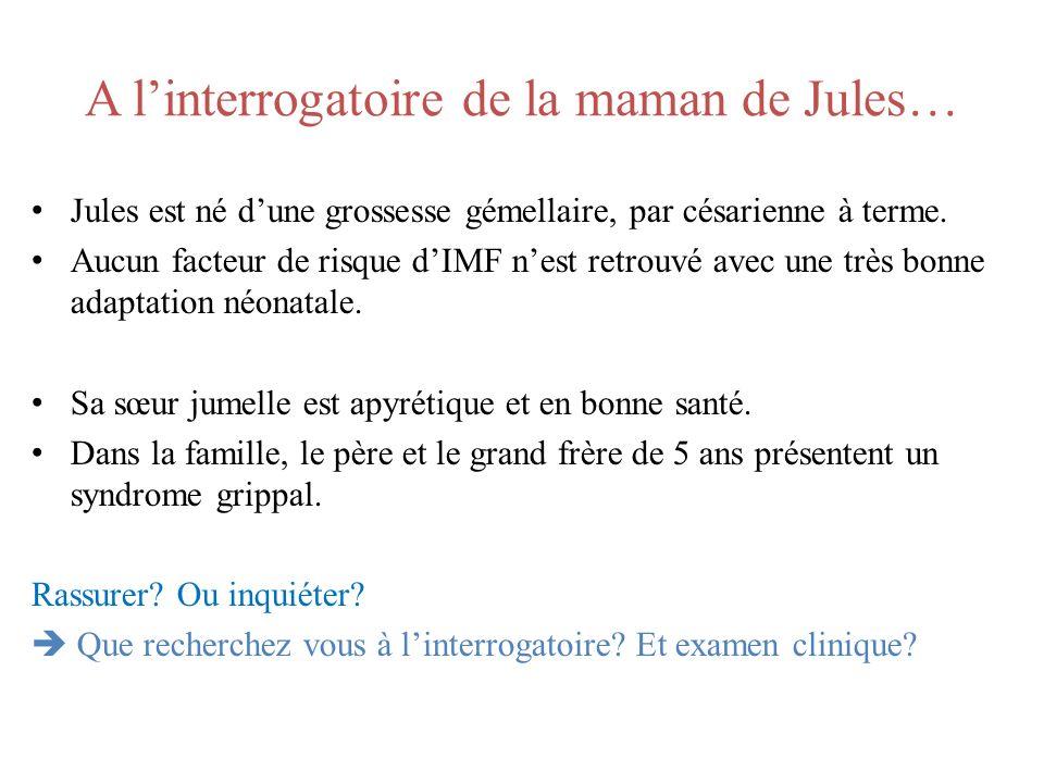 A l'interrogatoire de la maman de Jules…