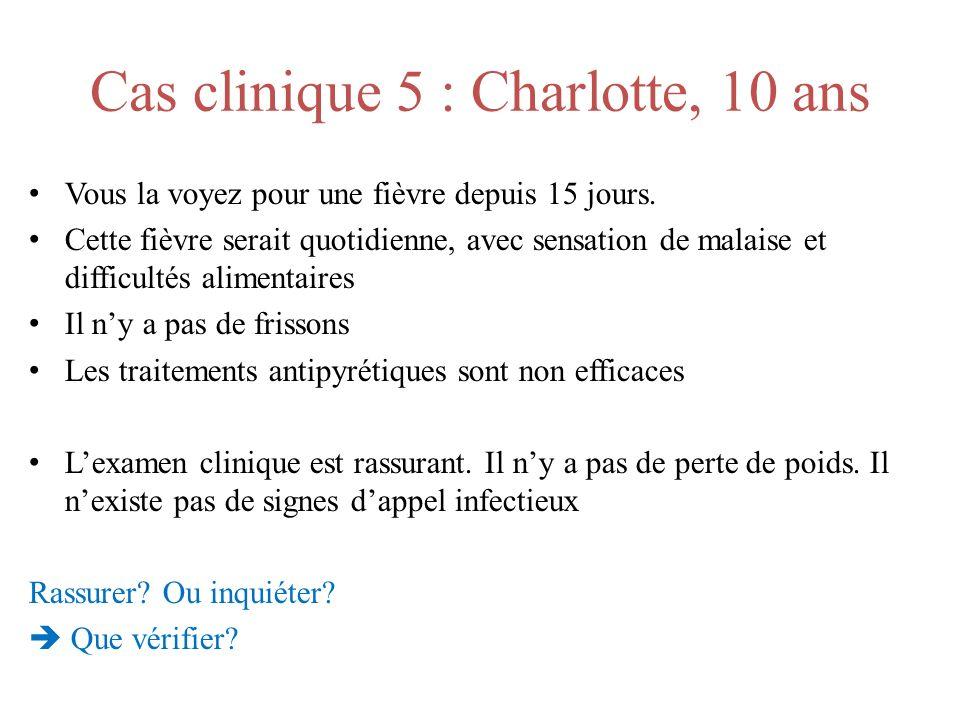 Cas clinique 5 : Charlotte, 10 ans