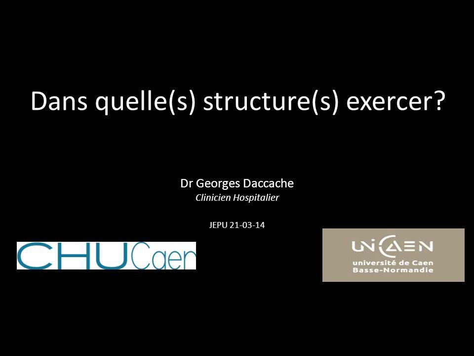 Dans quelle(s) structure(s) exercer