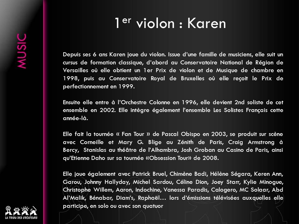 1er violon : Karen
