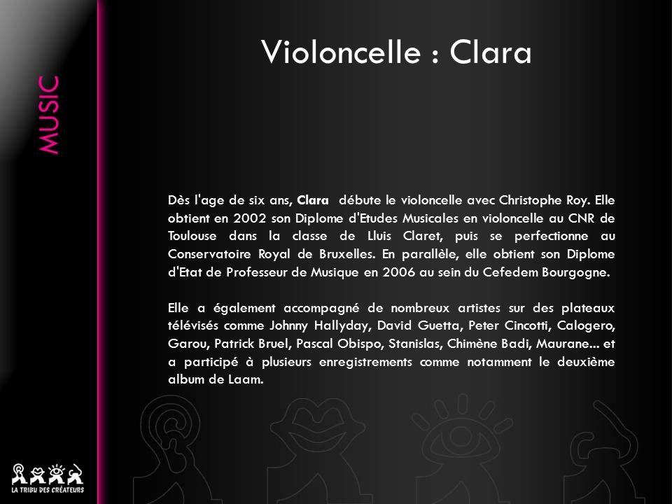 Violoncelle : Clara