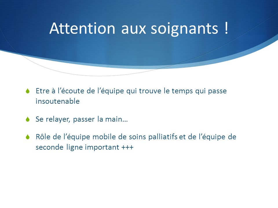 Attention aux soignants !