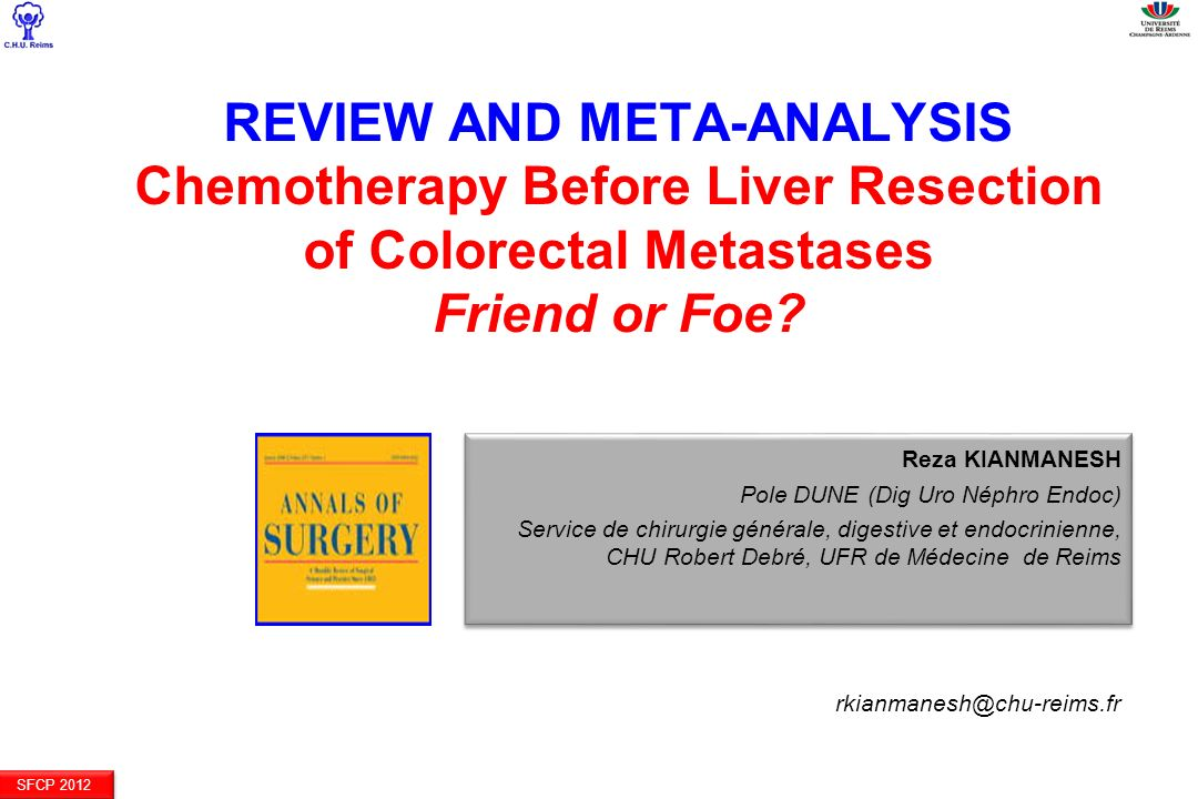 REVIEW AND META-ANALYSIS Chemotherapy Before Liver Resection of Colorectal Metastases Friend or Foe