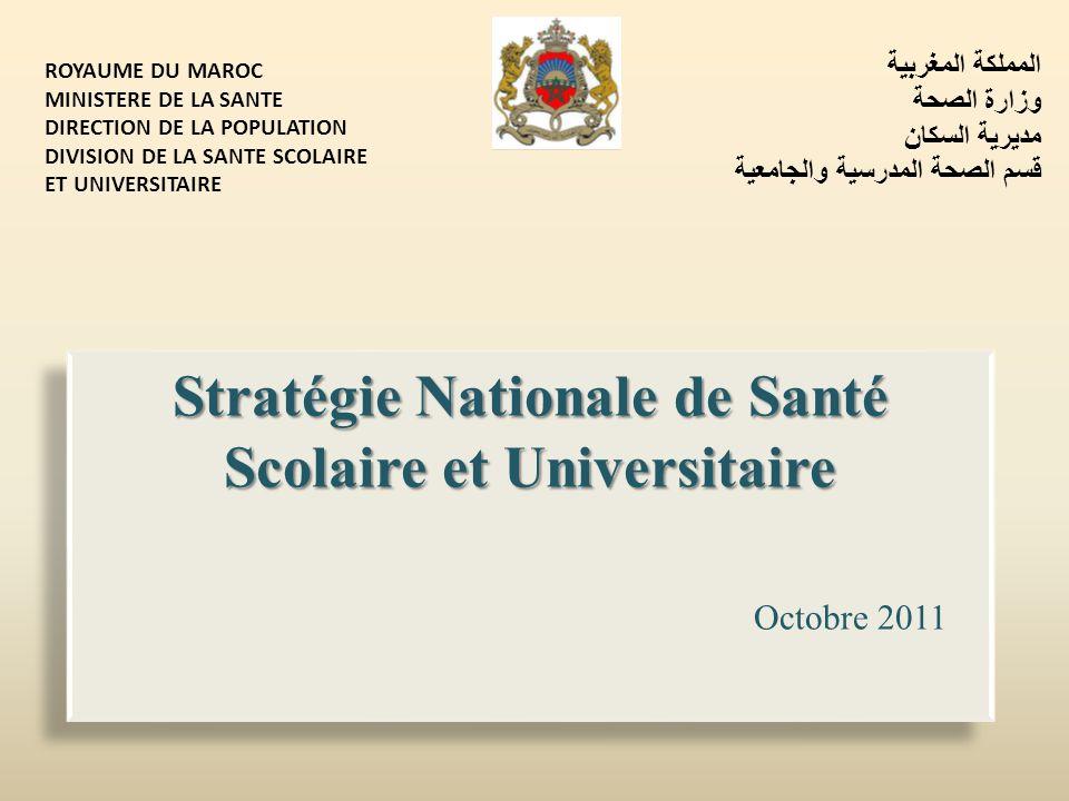 Stratégie Nationale de Santé Scolaire et Universitaire Octobre 2011