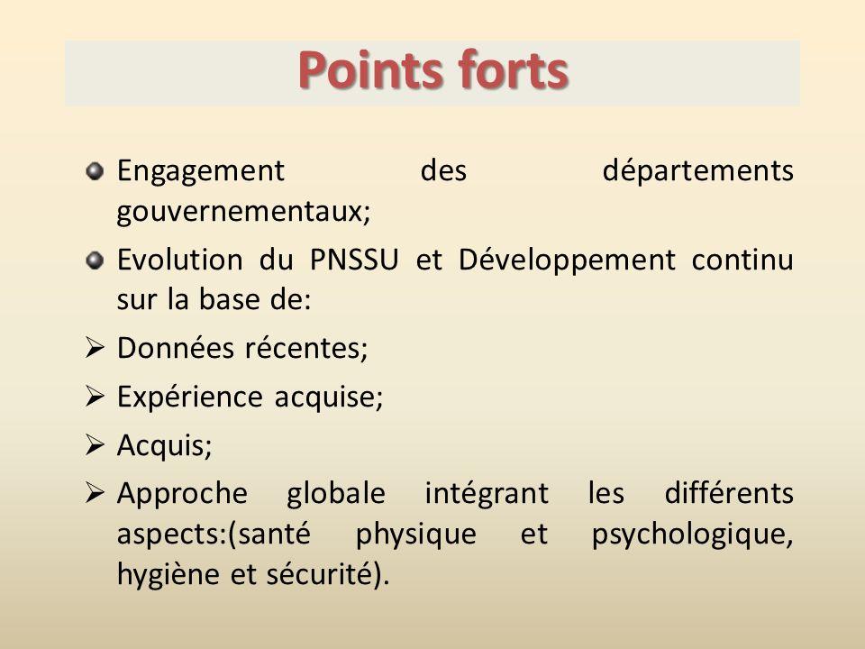 Points forts Engagement des départements gouvernementaux;