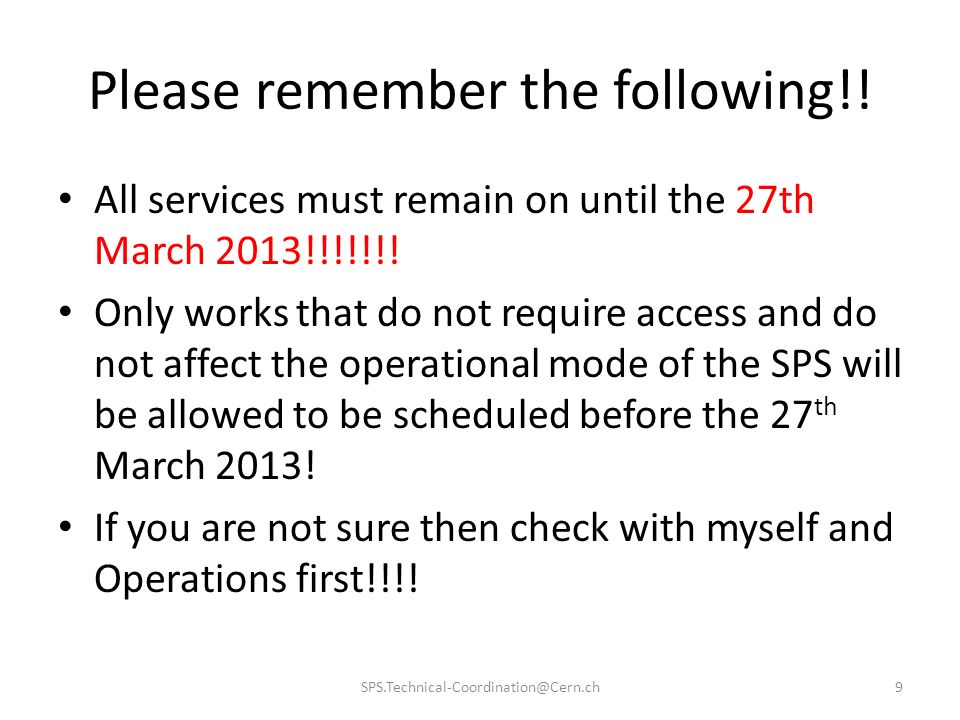 Please remember the following!!