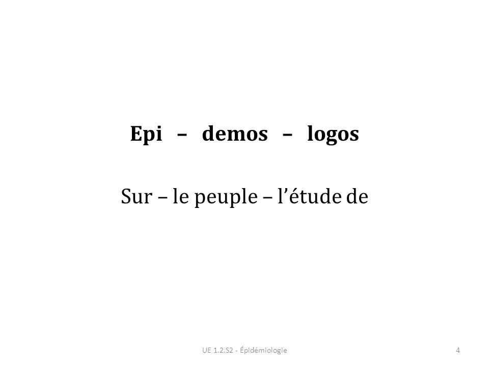 Epi – demos – logos Sur – le peuple – l'étude de