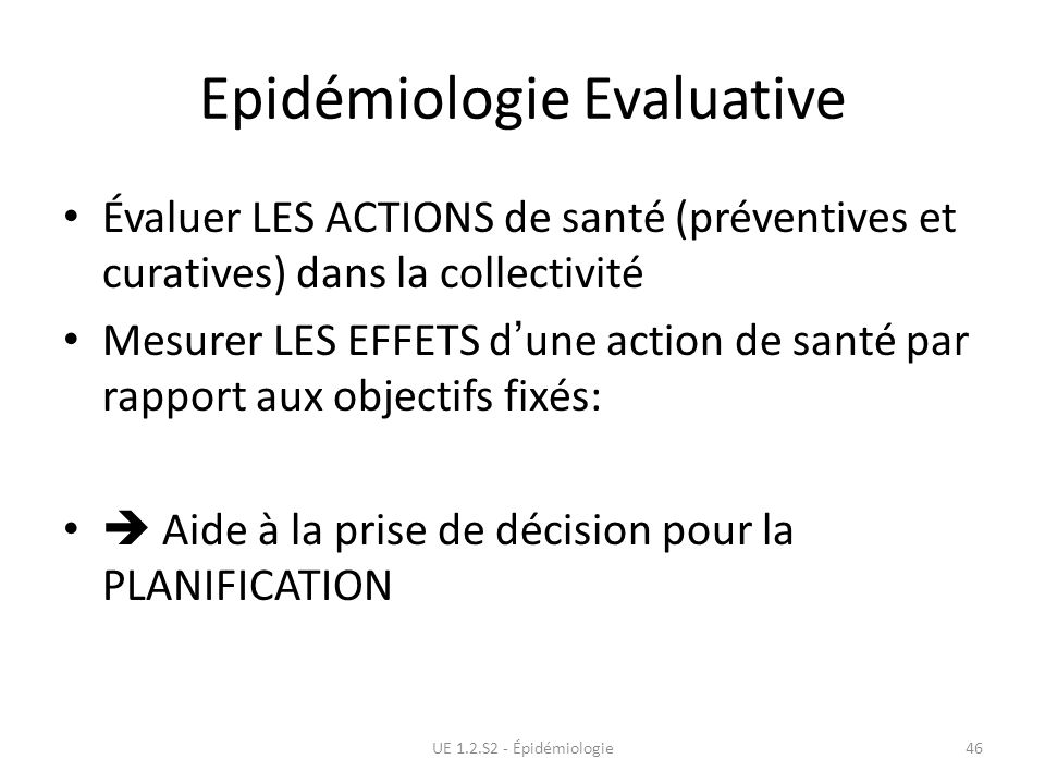 Epidémiologie Evaluative