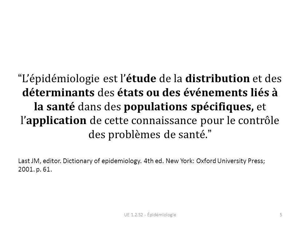 L'épidémiologie est l'étude de la distribution et des déterminants des états ou des événements liés à la santé dans des populations spécifiques, et l'application de cette connaissance pour le contrôle des problèmes de santé.