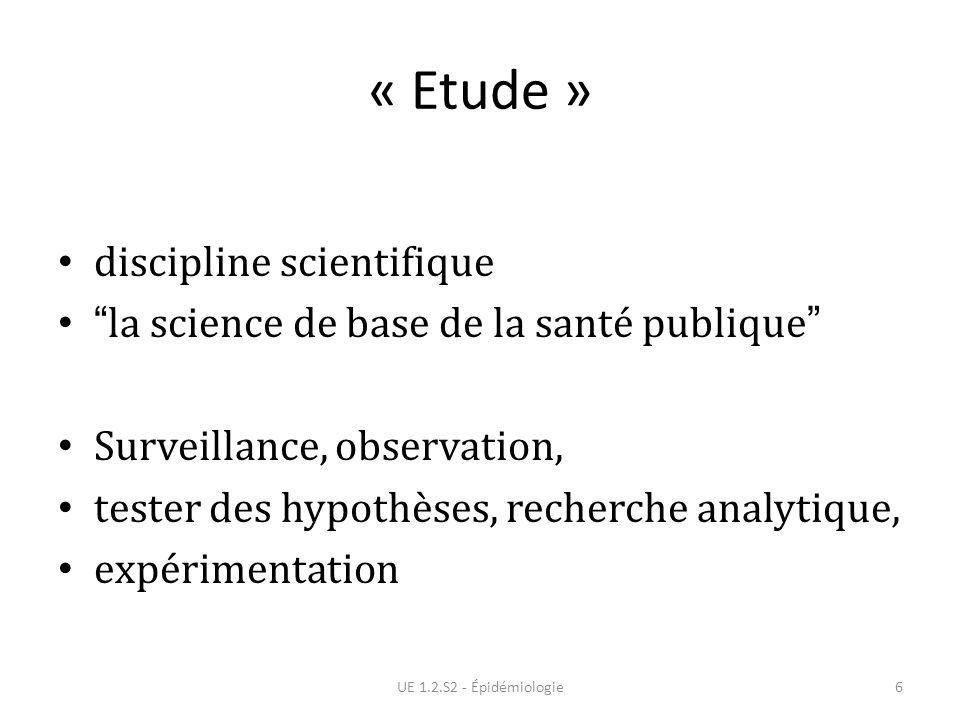 « Etude » discipline scientifique