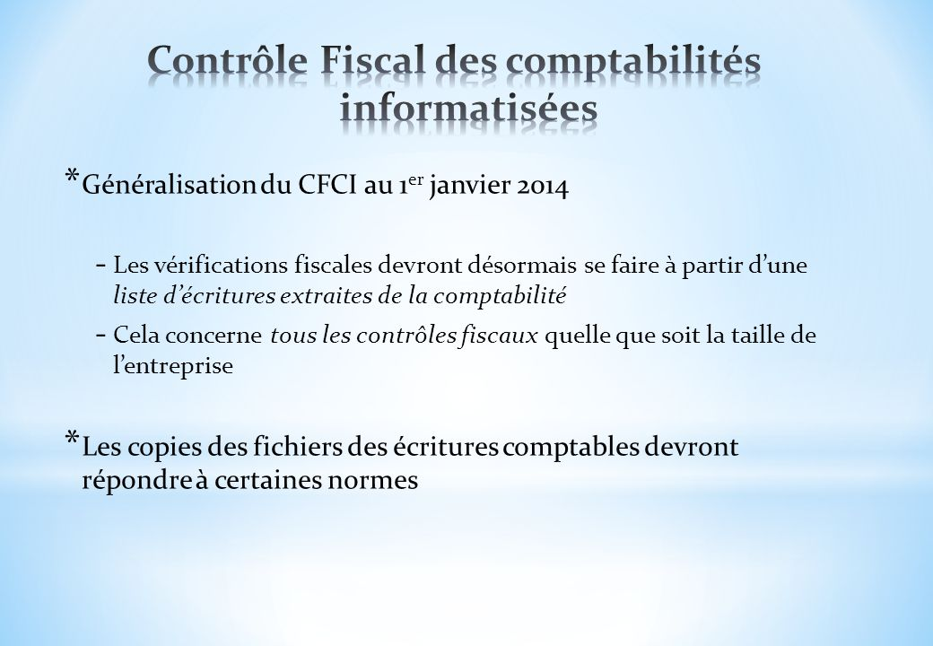 Contrôle Fiscal des comptabilités informatisées