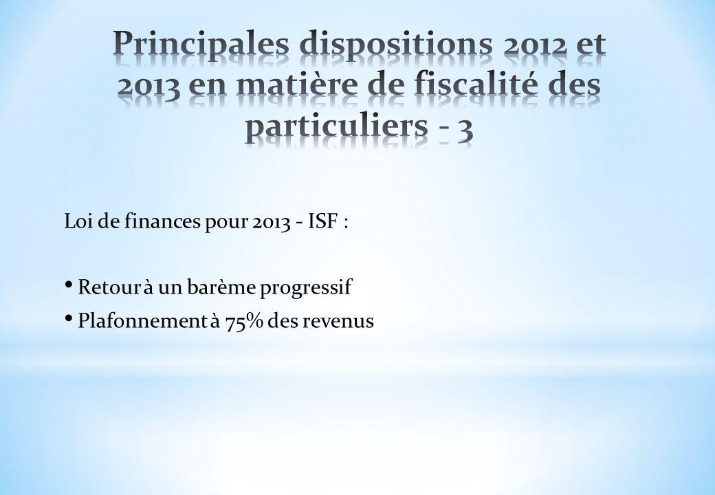 Principales dispositions 2012 et 2013 en matière de fiscalité des particuliers - 3