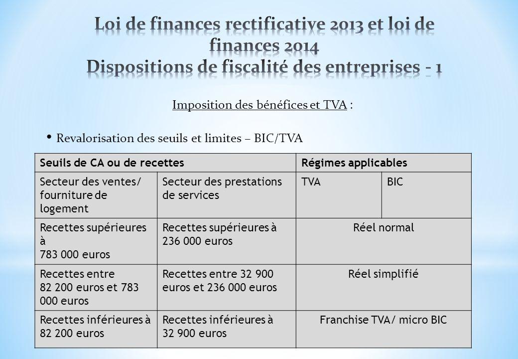 Loi de finances rectificative 2013 et loi de finances 2014 Dispositions de fiscalité des entreprises - 1