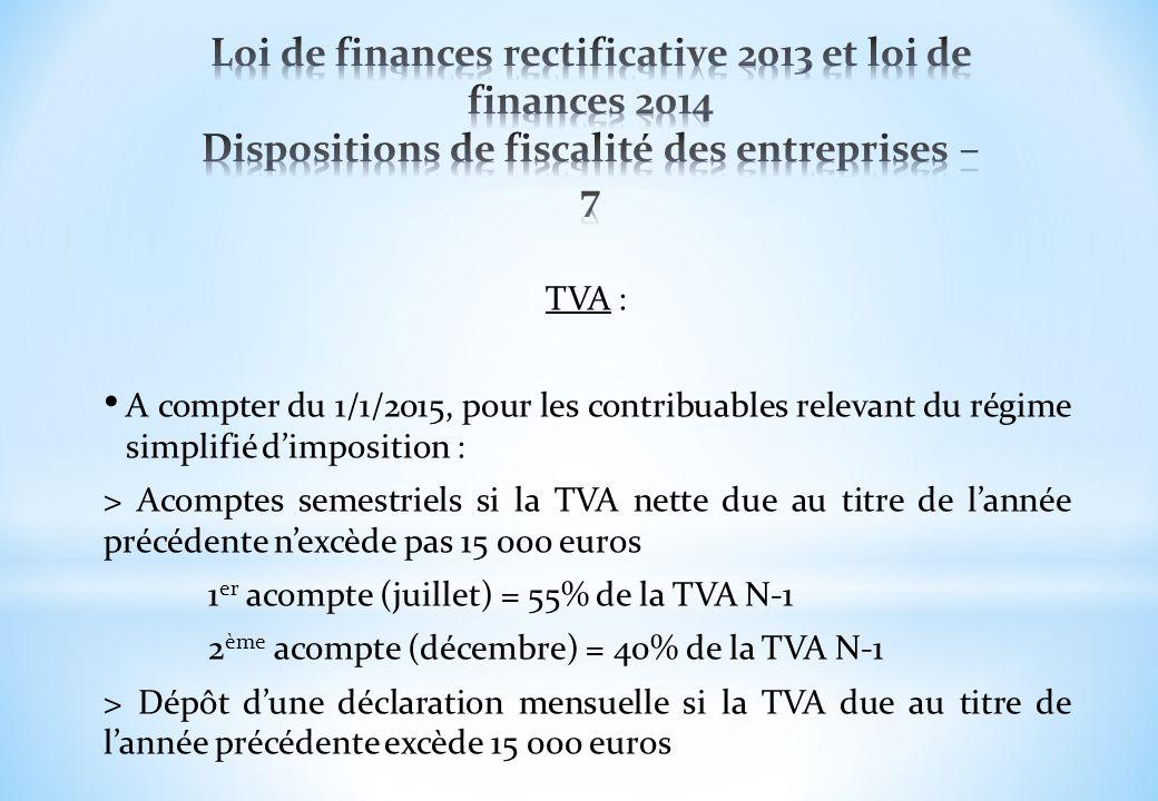 Loi de finances rectificative 2013 et loi de finances 2014 Dispositions de fiscalité des entreprises – 7