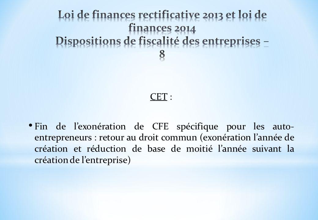 Loi de finances rectificative 2013 et loi de finances 2014 Dispositions de fiscalité des entreprises – 8