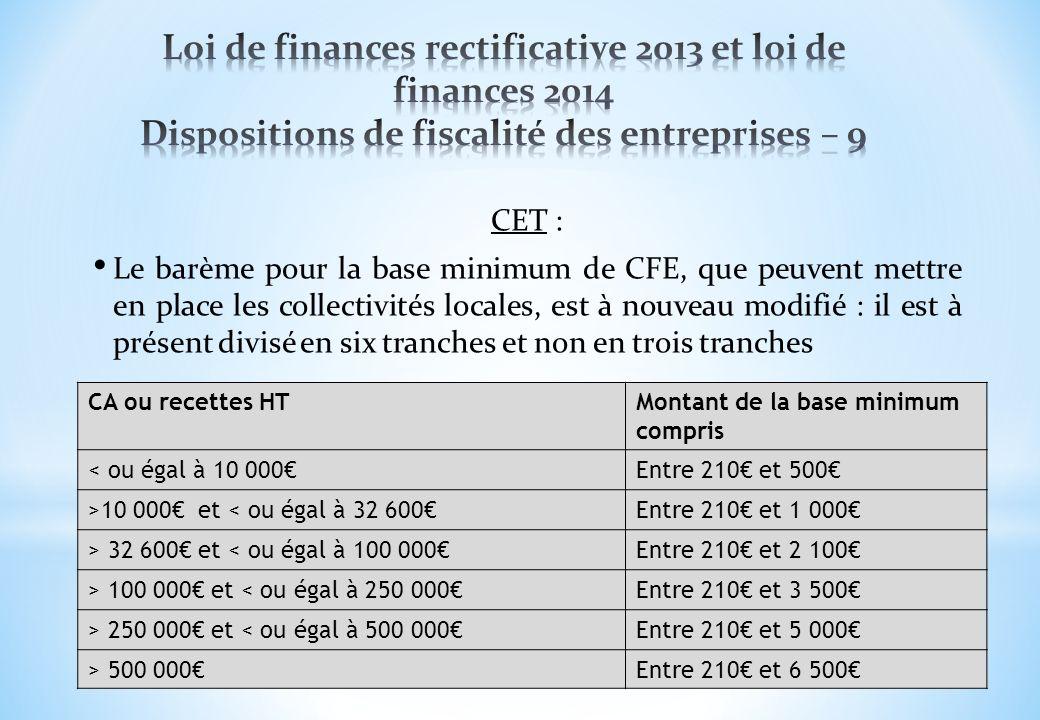Loi de finances rectificative 2013 et loi de finances 2014 Dispositions de fiscalité des entreprises – 9