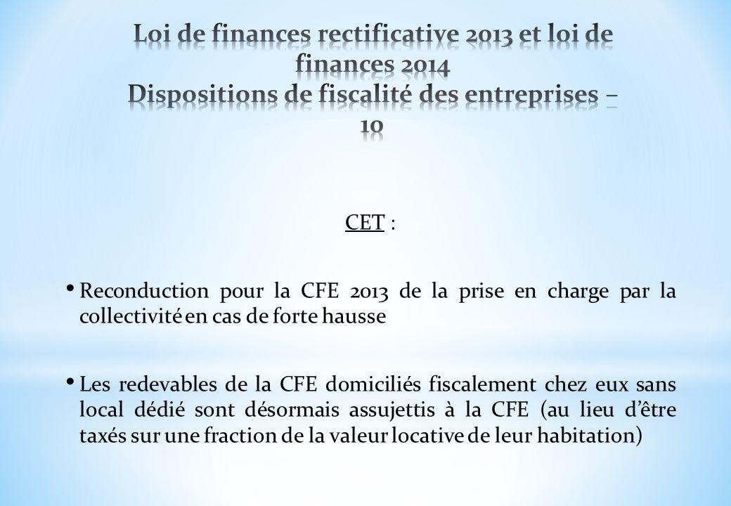 Loi de finances rectificative 2013 et loi de finances 2014 Dispositions de fiscalité des entreprises – 10