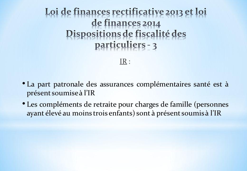 Loi de finances rectificative 2013 et loi de finances 2014 Dispositions de fiscalité des particuliers - 3