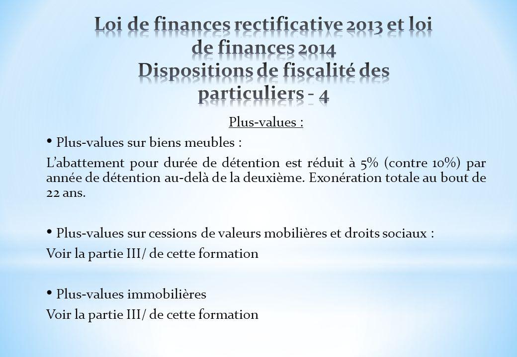 Loi de finances rectificative 2013 et loi de finances 2014 Dispositions de fiscalité des particuliers - 4