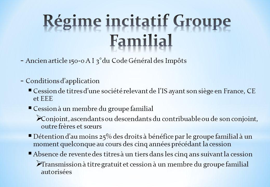 Régime incitatif Groupe Familial