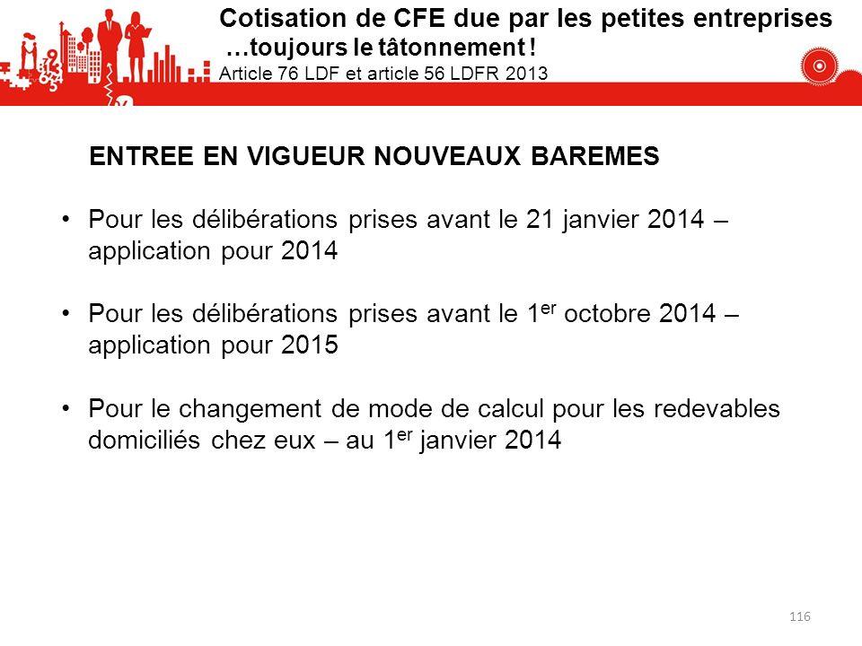 Cotisation de CFE due par les petites entreprises …toujours le tâtonnement ! Article 76 LDF et article 56 LDFR 2013