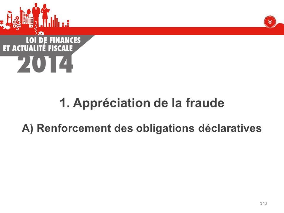 1. Appréciation de la fraude