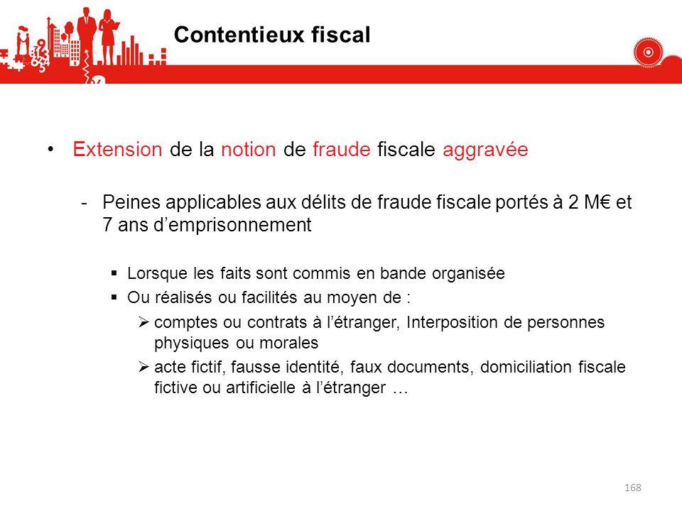 Contentieux fiscal Extension de la notion de fraude fiscale aggravée
