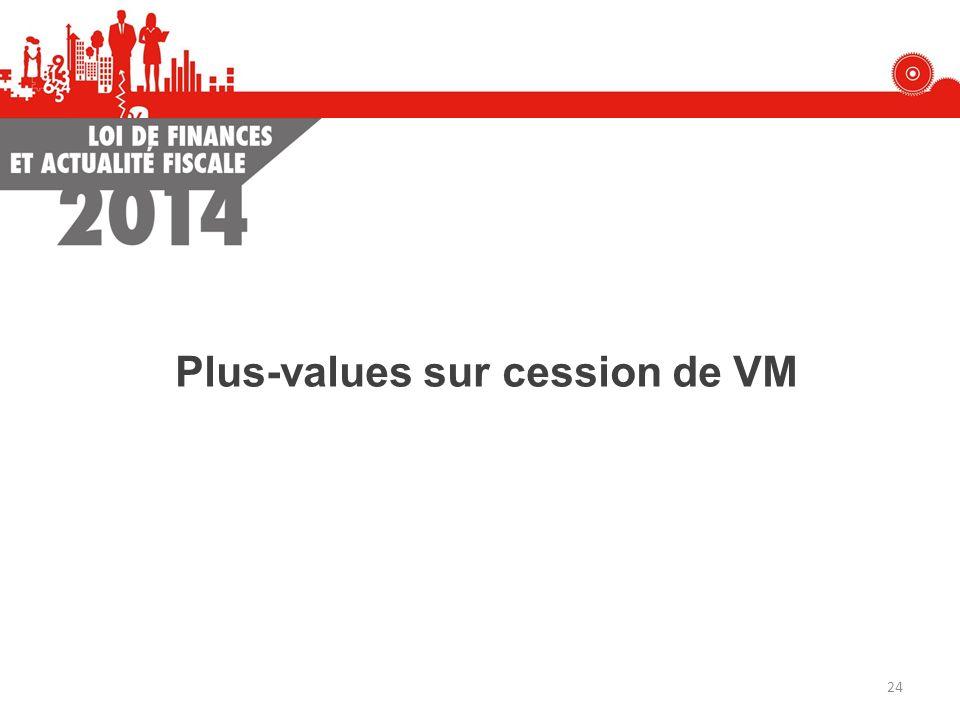 Plus-values sur cession de VM