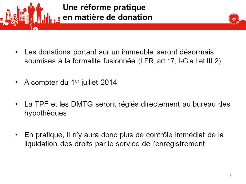 Une réforme pratique en matière de donation
