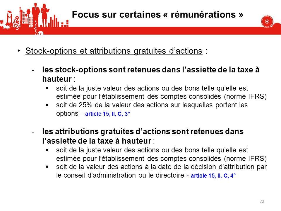 Focus sur certaines « rémunérations »