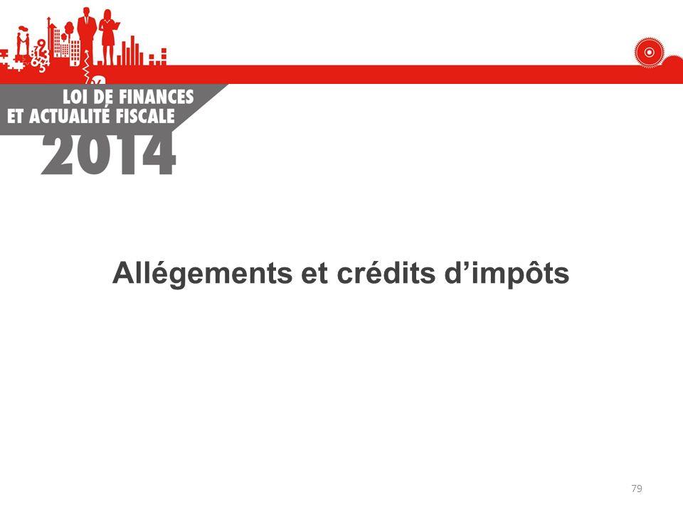 Allégements et crédits d'impôts