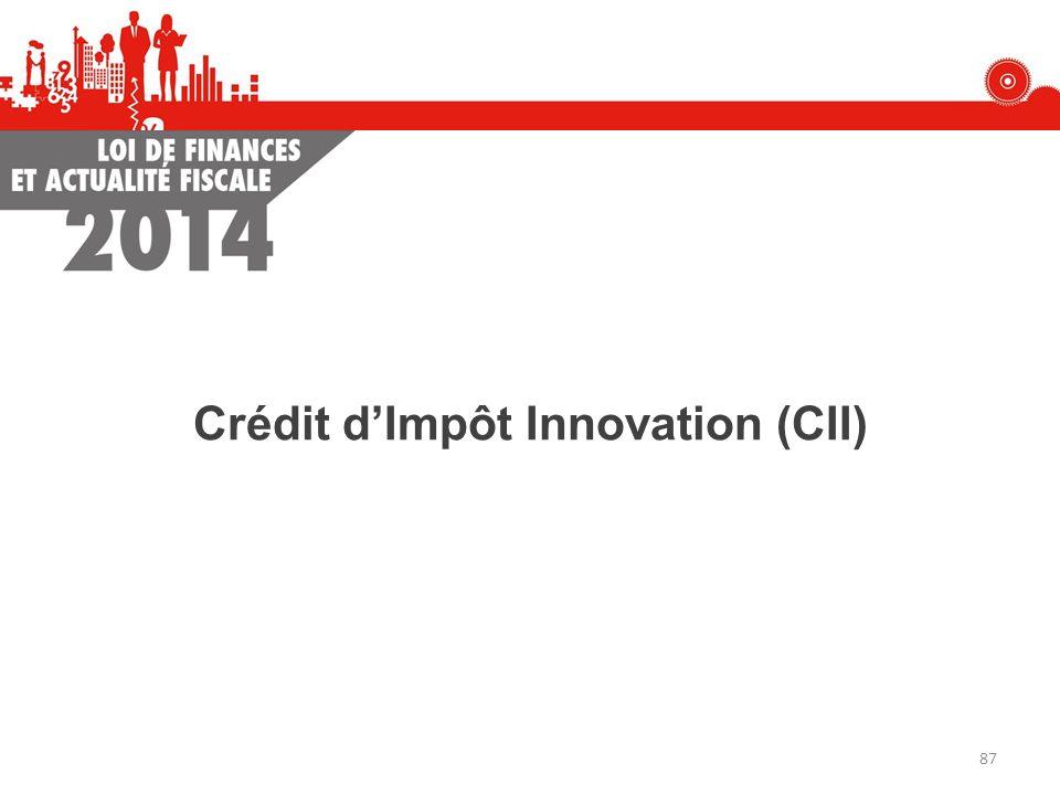 Crédit d'Impôt Innovation (CII)